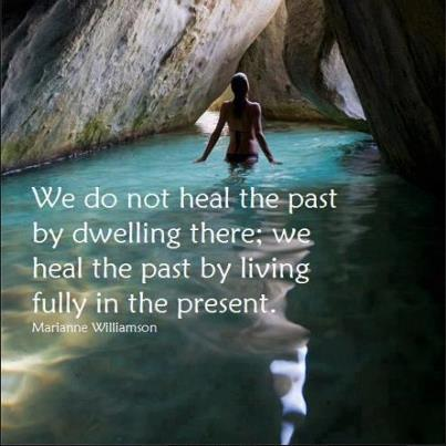 Heal The Past By Being Here, Now.